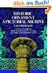 Historic Ornament: A Pictorial Archiv...