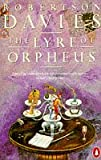 Robertson Davies The Lyre of Orpheus (Cornish Trilogy)