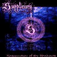 Supplicium - Resurrection Of The Shadows
