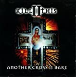 Another Cross II Bare By Kill II This (2002-02-18)