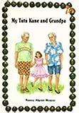 My Tutu Kane and My Grandpa