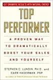 Top Performer: A Bold Approach to Sales and Service (1401308759) by Lundin, Stephen C.