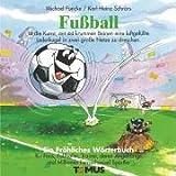 echange, troc Michael Funcke - Fussball. Ein fröhliches Wörterbuch.