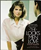 img - for The Looks Men Love book / textbook / text book