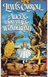Alices Adventures in Wonderland (Tor Classic)