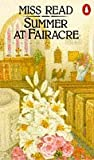 Summer at Fairacre (014007967X) by MISS READ