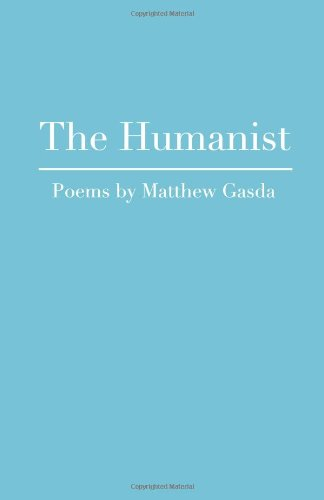 The Humanist: Literary Laundry Chapbook Series: Matthew Gasda: 9781614182016: Amazon.com: Books