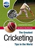 img - for The Greatest Cricketing Tips in the World (The Greatest Tips in the World) book / textbook / text book
