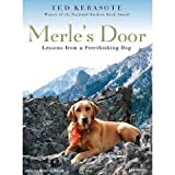 Merles Door (An Unabridged Production)[10-CD Set]; Lessons from a Freethinking Dog