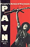 PAVN: Peoples Army of Vietnam