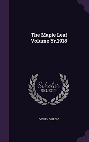 The Maple Leaf Volume Yr.1918