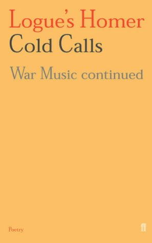 Logue's Homer: Cold Calls: War Music Continued