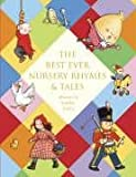 The Best Ever Nursery Rhymes and Tales