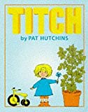 Pat Hutchins Titch (Red Fox Picture Books)