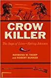 img - for Crow Killer Publisher: Indiana University Press book / textbook / text book
