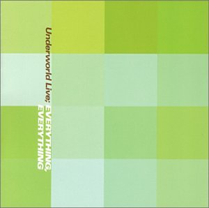 Underworld - Live: Everything, Everything - Zortam Music