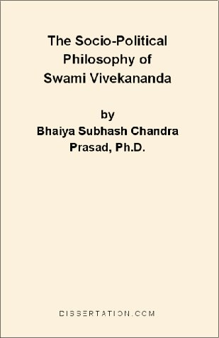 The Socio-Political Philosophy of Swami Vivekananda