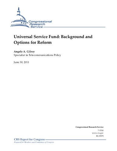 Universal Service Fund: Background and Options for Reform (Fund Services compare prices)