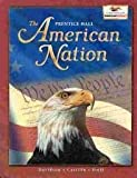 The American Nation: Survey (0130637106) by Davidson, James West