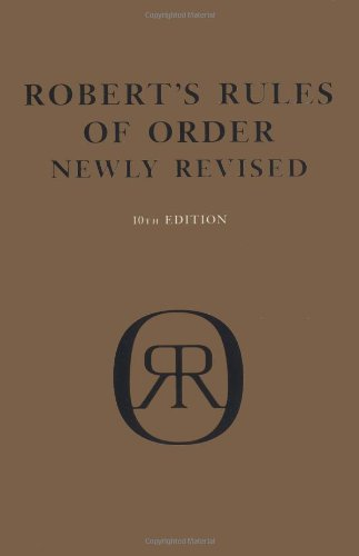 Robert's Rules of Order: Newly Revised (10th Edition)