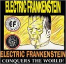 cover of Electric Frankenstein Conquers the World!