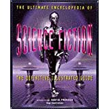 THE ULTIMATE ENCYCLOPEDIA OF SCIENCE FICTION: THE DEFINITIVE ILLUSTRATED GUIDE.by David. Pringle