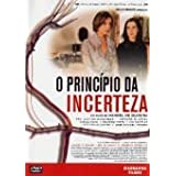 The Uncertainty Principle ( O Princ�pio da Incerteza ) ( Le Principe de l'incertitude )