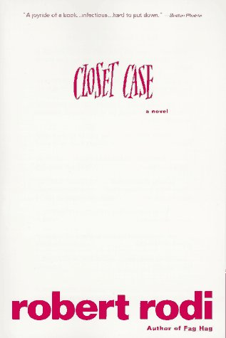 Closet Case, Robert Rodi