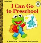 I Can Go to Preschool (Muppet Babies Big Steps Book)