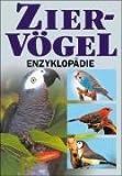 Ziervögel-Enzyklopädie - Esther Verhoef-Verhallen