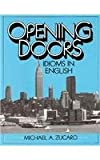 img - for Opening Doors: Idioms in English book / textbook / text book