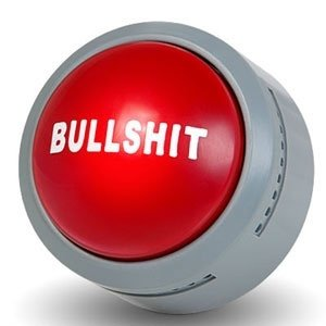 The Official Bullsht Button (BS Button)