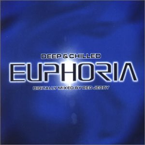 Various Artists - Deep & Chilled Euphoria (Disc 2) - Zortam Music