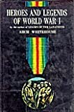 img - for Heroes and legends of World War I, book / textbook / text book