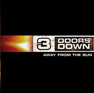 3 Doors Down - Away From The Sun [-] - Zortam Music