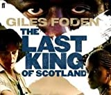Giles Foden The Last King of Scotland