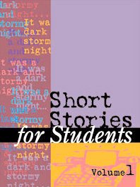 Short Stories for Students: Presenting Analysis, Context & Criticism on Commonly Studied Short Stories, Vol. 29