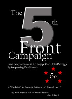The 5th Front Campaign, Carl R. Boyd