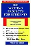 1001 Writing Projects for Students