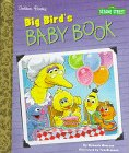 img - for Big Bird's Baby Book (Little Golden Storybooks) book / textbook / text book
