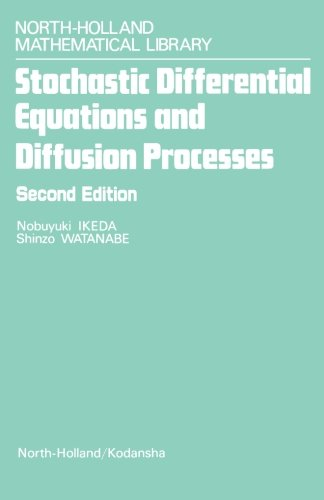 Stochastic Differential Equations and Diffusion Processes