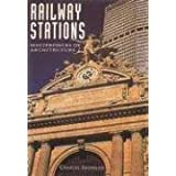Railway Stations (Masterpieces of Architecture)
