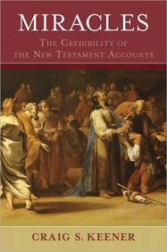 Miracles: The Credibility of the New Testament Accounts (2 Volume Set)