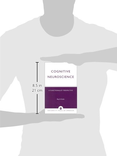 Cognitive Neuroscience: A Functionalist Perspective