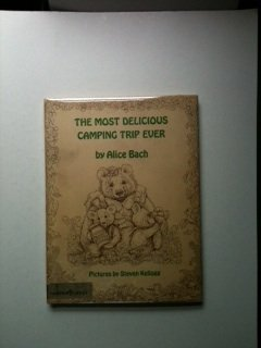 The Most Delicious Camping Trip Ever PDF