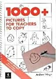 One Thousand Plus Pictures for Teachers to Copy (General Methodology) (0175568782) by Wright, Andrew