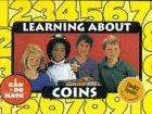 Learning About Coins (I Can Do Math) (0836841107) by Williams, Rozanne Lanczak