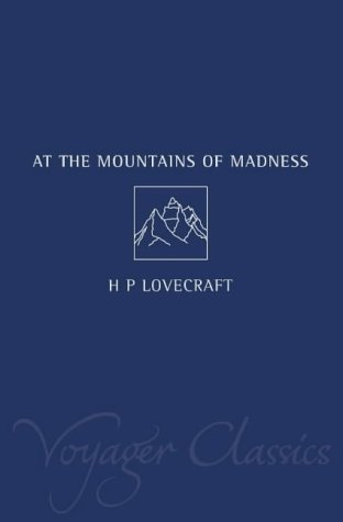 At the Mountains of Madness and Other Novels of Terror