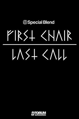 Special Blend: First Chair, Last Call