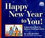 img - for Happy New Year to You!: A Read-Aloud Book for Memory-Challenged Adults (Two-Lap Books) book / textbook / text book